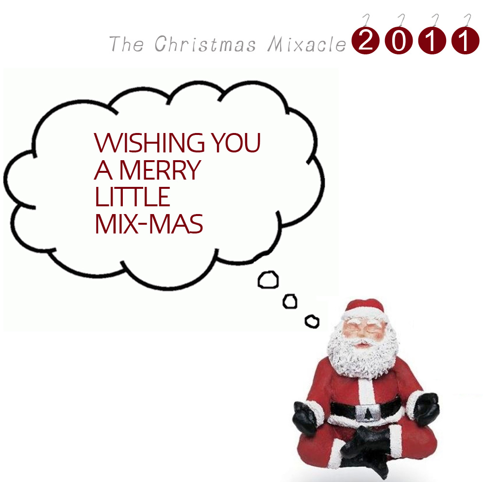 Digital Media Punk: The Christmas Mix-acle 2011