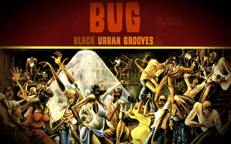 BUG - BLACK URBAN GROOVES