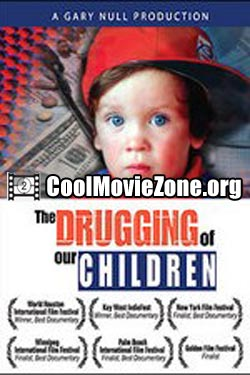 The Drugging of Our Children (2005)