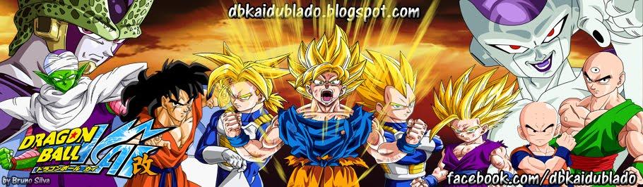 Dragon Ball Kai - DUBLADO (PT-BR)