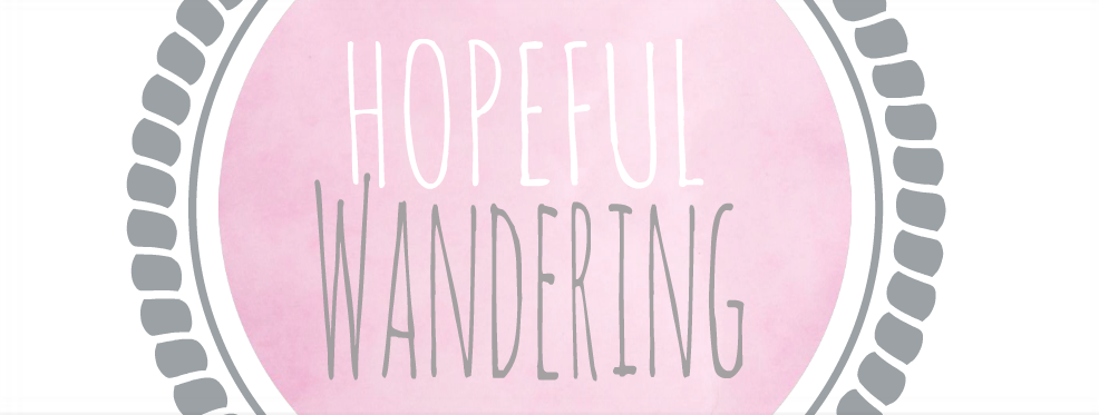 HOPEFUL WANDERING