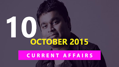 Current Affairs 10 October 2015