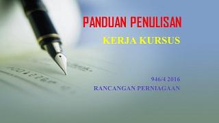 PANDUAN MENULIS KK PP 2016