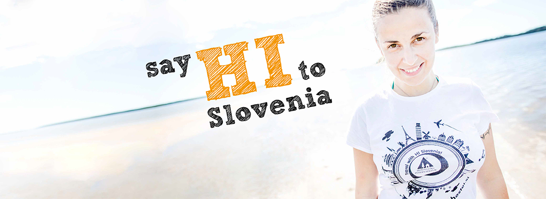 Say HI to Slovenia
