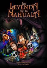 La leyenda De La Nahuala (2007)