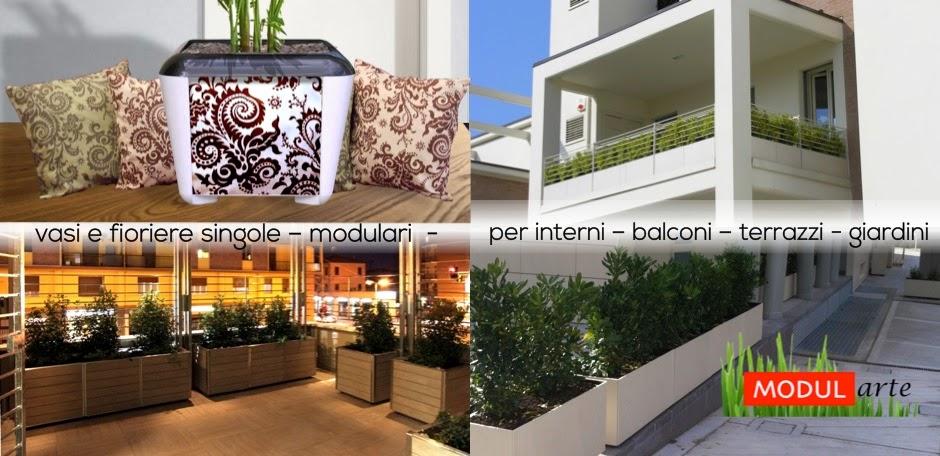 Emejing Vasi E Fioriere Per Terrazzi Ideas - Design Trends 2017 ...
