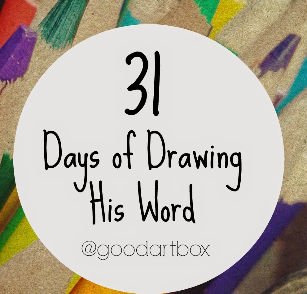 31 Days of  Drawing His Word
