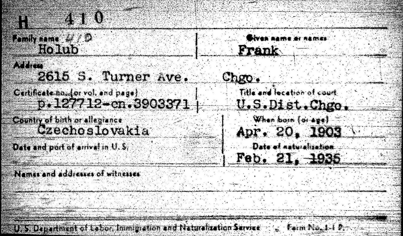 Pat spears ancestor detector get familiar with uscis home of us but i wondered if a file existed for frank holub that might have more information than just the certificate could there be first papers declaration of 1betcityfo Choice Image