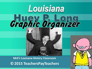 https://www.teacherspayteachers.com/Product/LOUISIANA-Huey-Pierce-Long-Graphic-Organizer-2183918