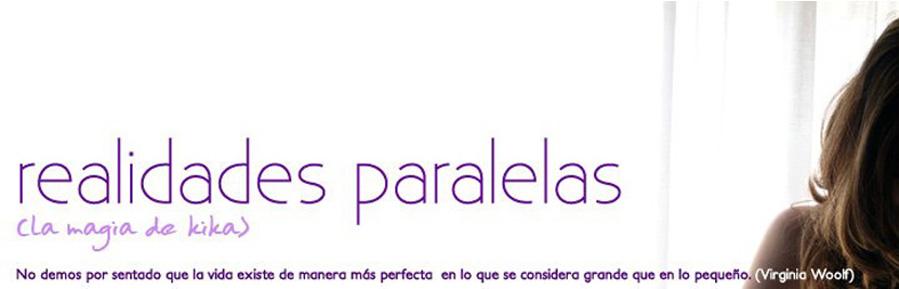 realidades paralelas (la magia de kika)