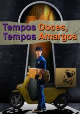 Tempos Doces, Tempos Amargos Dublado Online