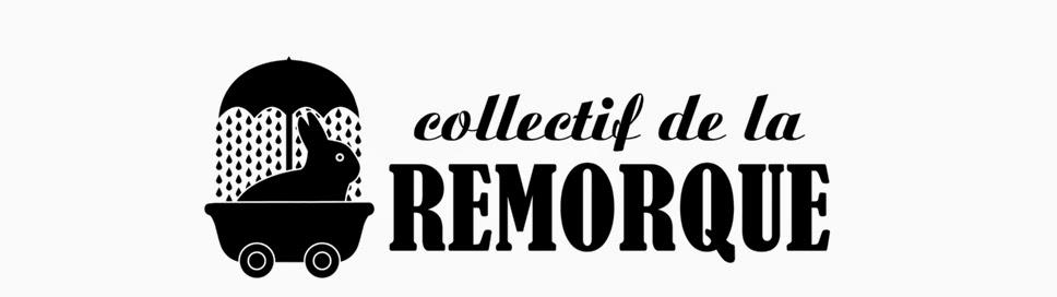 Collectif de la Remorque