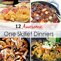 12 Awesome One Skillet Dinners