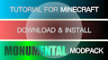 HOW TO INSTALL<br>Monumental ModPack [<b>1.7.10</b>]<br>▽