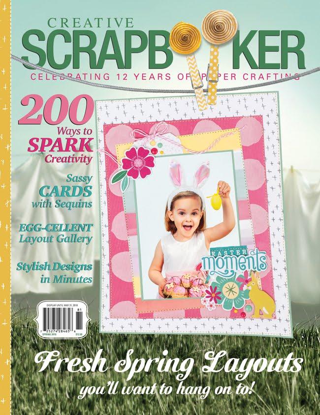 Creative Scrapbooker Magazine - Spring 2018