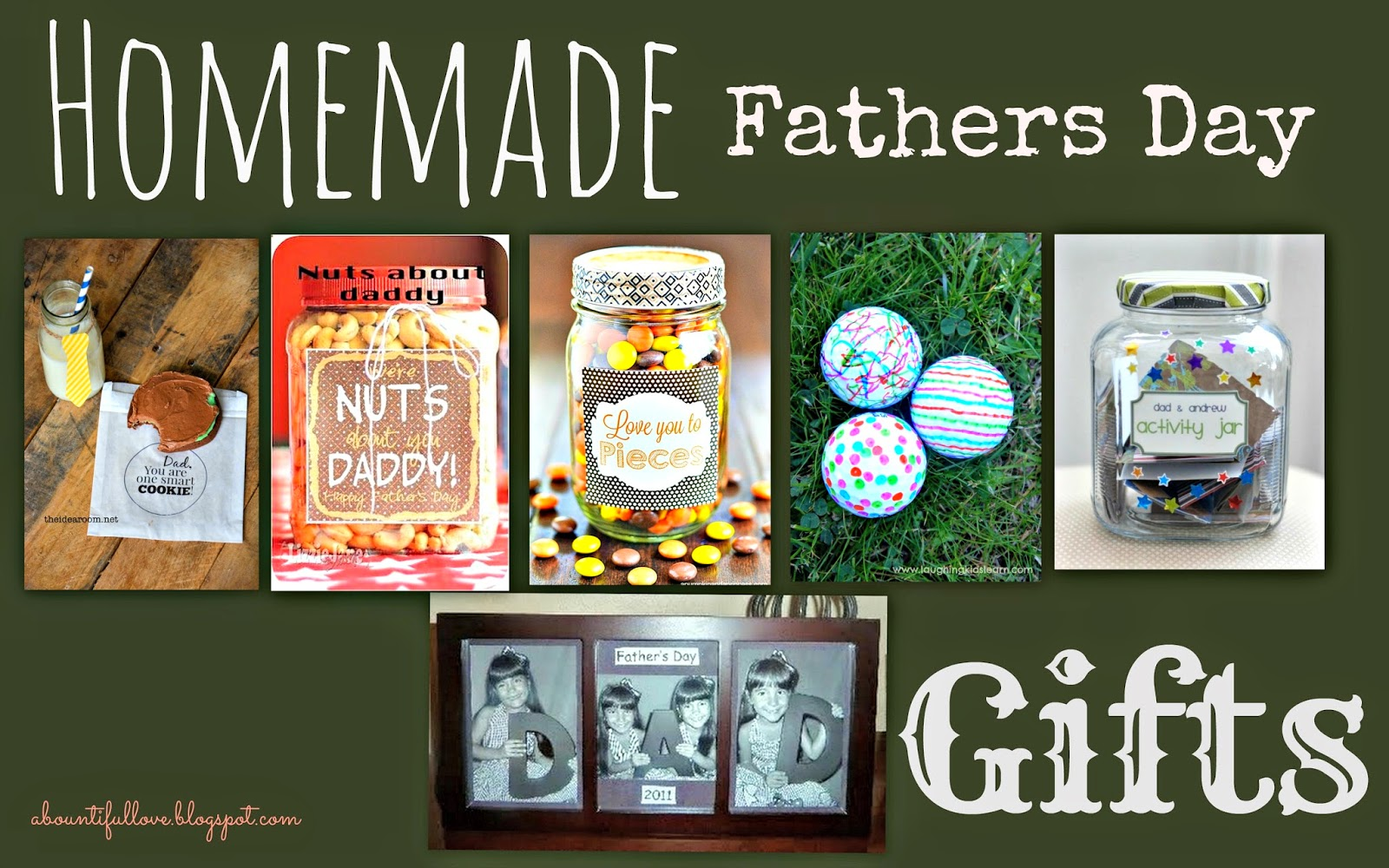 A Bountiful Love Homemade Gifts For Fathers Day