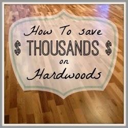 Save big bucks on Hardwoods with these amazing Tips!