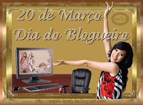 20 de Março - Dia do Blogueiro