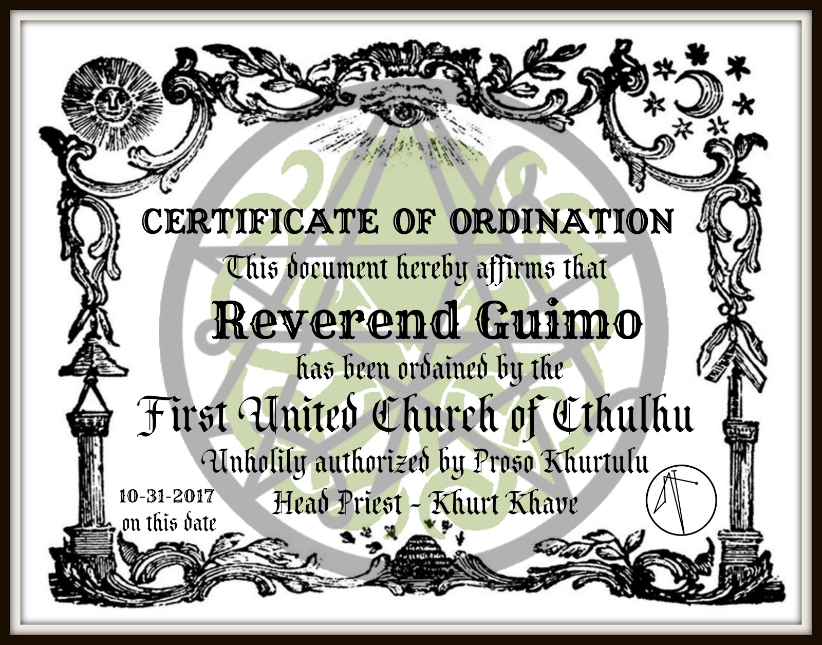 Unholy Ordainment as a Reverend of the First United Church of Cthulhu