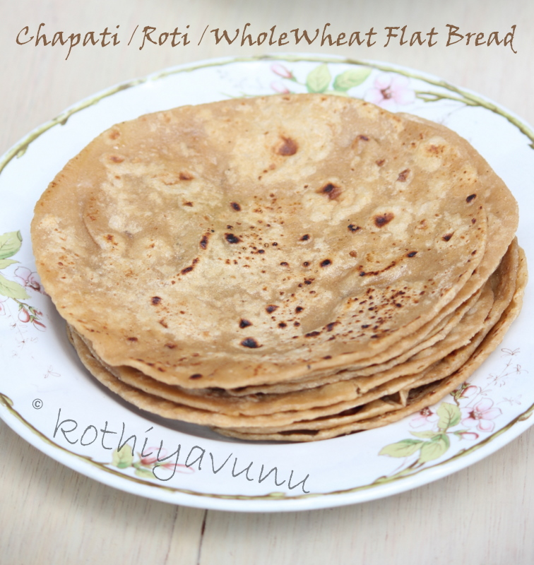 ... Recipe | Roti Recipe | Whole Wheat Indian Flat Bread - Kothiyavunu.com