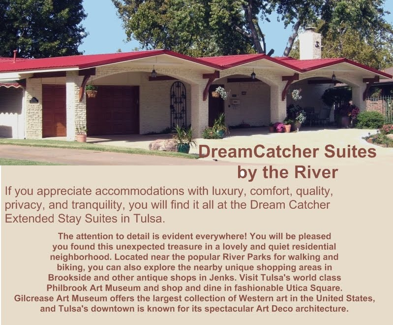 DreamCatcher Suites by the River - Tulsa