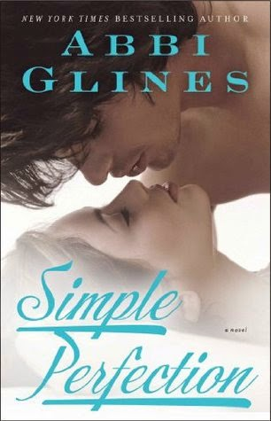 Simple Perfection de Abbi Glines