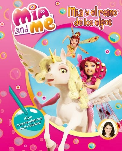 LIBRO - MIA AND ME Actividades 1 - Mia y el reino de los elfos  Infantil, Adhesivos, Fantasía, Pasatiempos | Edición papel Producto oficial de la Serie Mia & Me (Beascoa, 12 junio 2014)