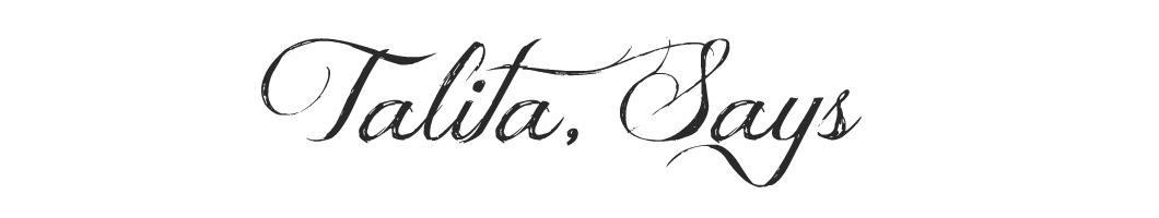 Talita, Says
