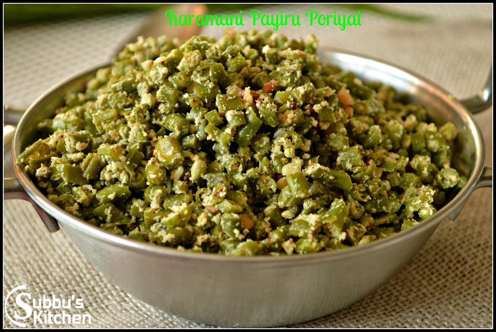 Karamani Payaru (Yard long beans) Poriyal