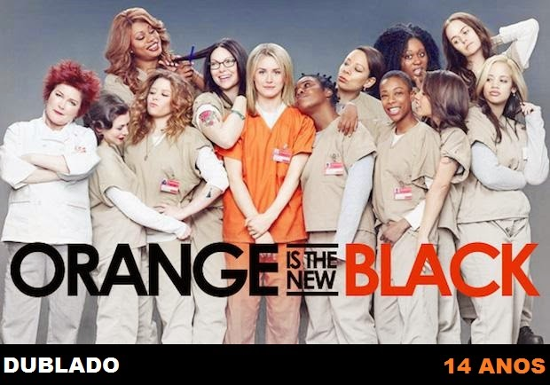 Assistir Orange is The New Black 1ª e 2ª Temporada Dublado e Legendado Online