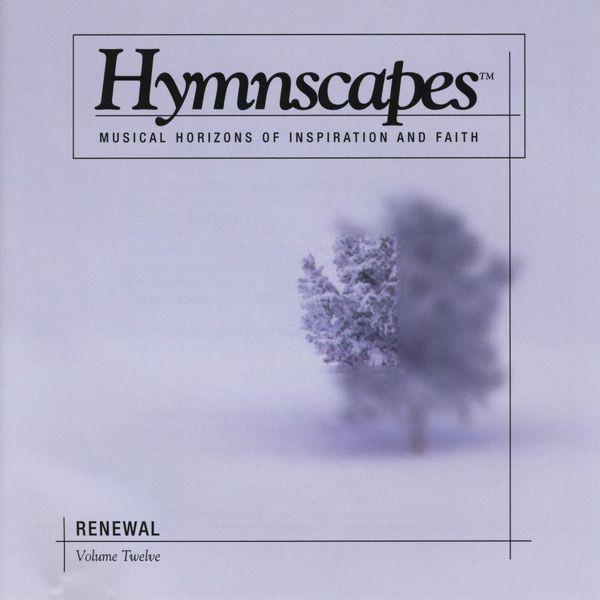 Hymnscapes-Vol 12-Renewal-