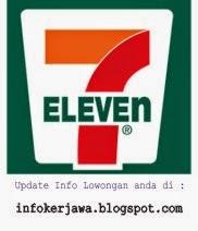 Lowongan Kerja Terbaru 7-Eleven