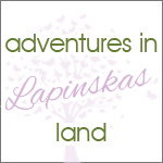 Adventures in Lapinskas Land