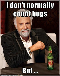 I don't normally count bugs, but ...