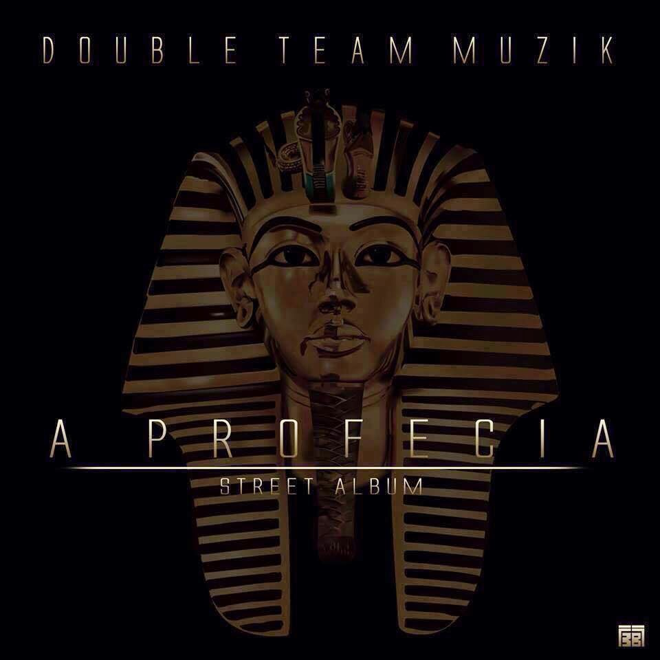 Double Team - Street Album A Profecia
