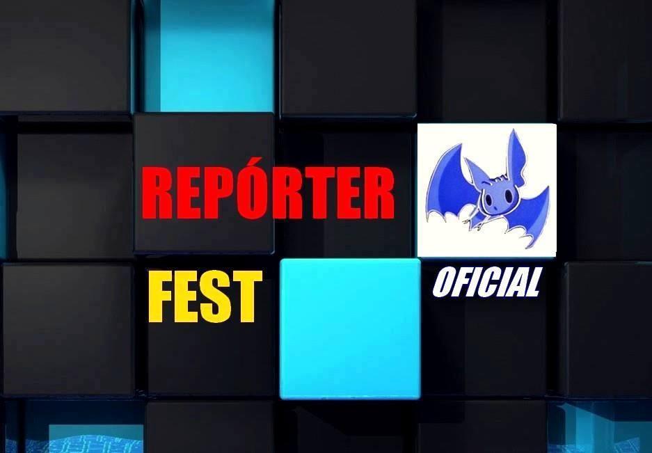 ÚLTIMAS REPÓRTER FEST