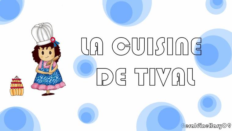la cuisine de Tival