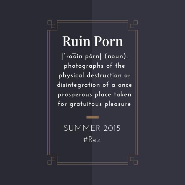 Ruin Porn
