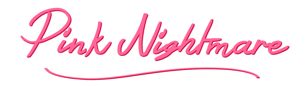 Pink Nightmare