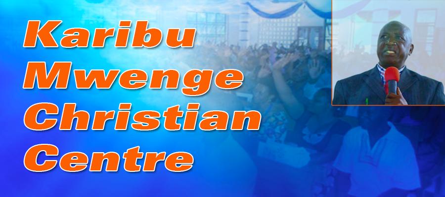 KARIBU TANZANIA ASSEMBLIES OF GOD MWENGE