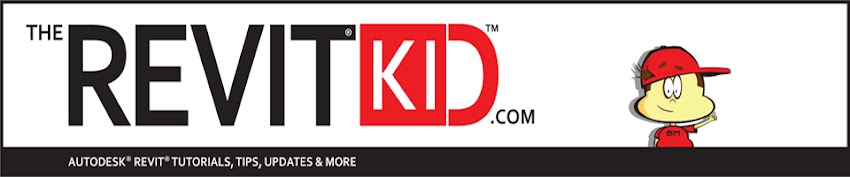 The Revit Kid.com!