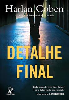 Detalhe final, Harlan Coben, Editora Arqueiro