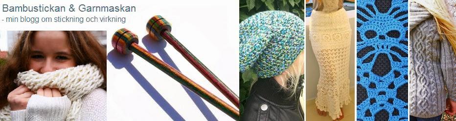 Bambustickan och Garnmaskan; blogg om att sticka och virka