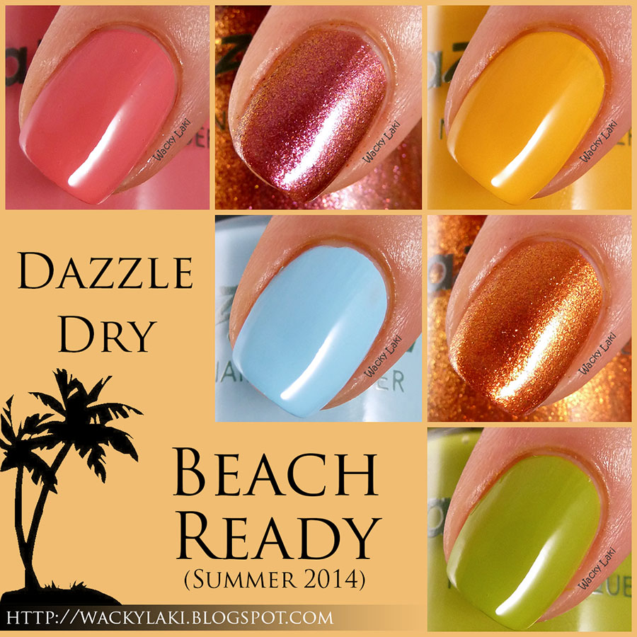 Wacky Laki: Dazzle Dry Beach Ready Summer 2014 Collection Swatches ...