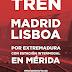 Tren Madrid-Lisboa por Extremadura con estación intermodal en Mérida.