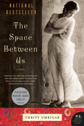 Books for me: The space between us by Thrity Umrigar
