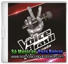 musicas+para+baixar CD The Voice Brasil – 2ª Temporada (2013)