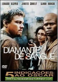 Diamante de Sangue Torrent Dublado (2007)