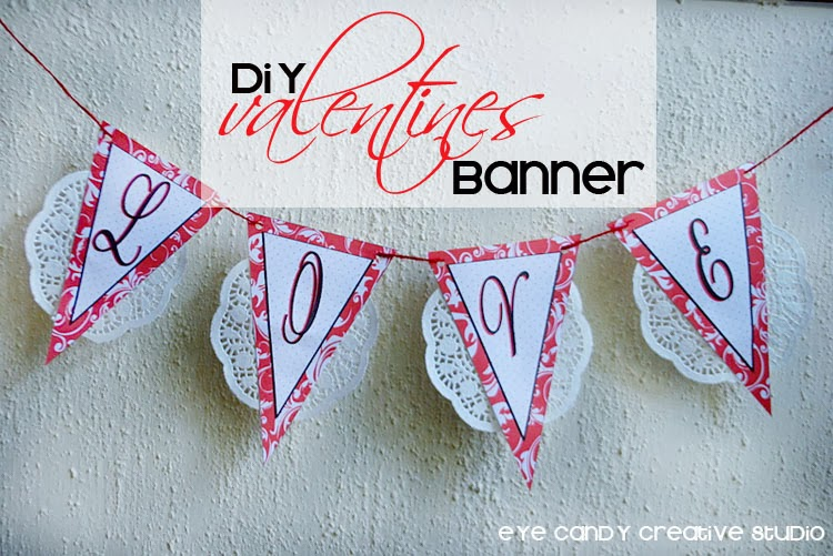 love, valentines banner, how to make a valentines day banner