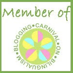Bilingual Blogging Carnival